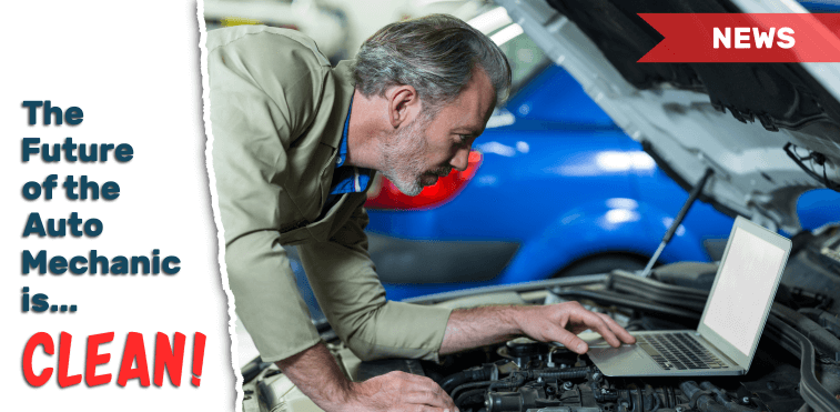 The Future of Auto Mechanic is Clean