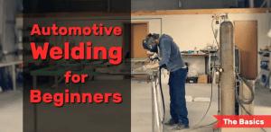 Automotive welding for beginners