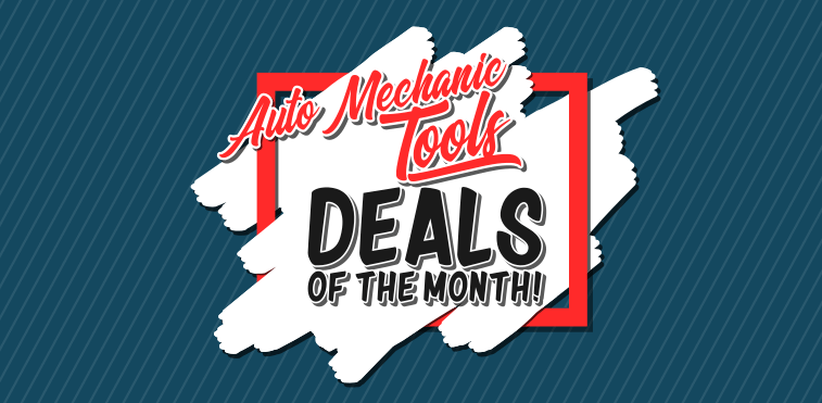 Auto Mechanic Tools Deals of the Month