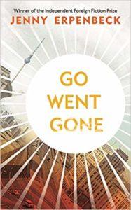 Go, Went, Gone / Jenny Erpenbeck