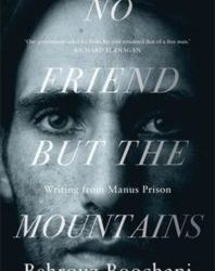 No Friend but the Mountains / Behrouz Boochani