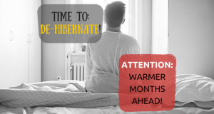 IT'S TIME TO: DE-HIBERNATE