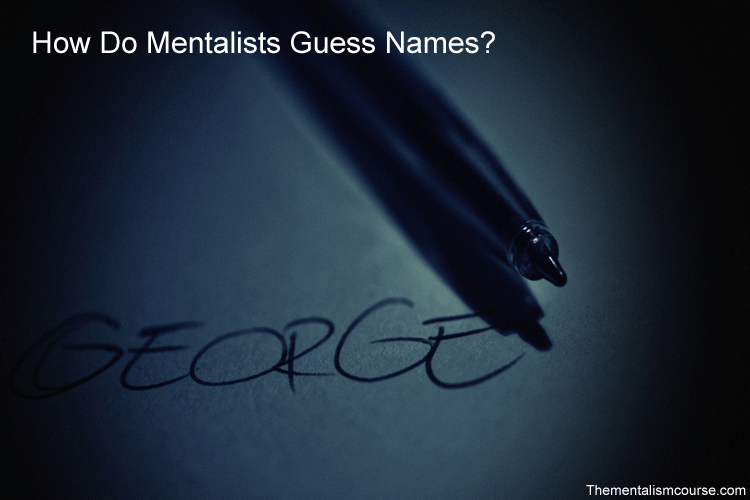 How do mentalists guess names