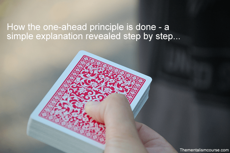 How the one-ahead principle is done - a simple explanation revealed step by step