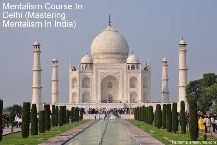 Mentalism Course In Delhi - Mastering Mentalism In India