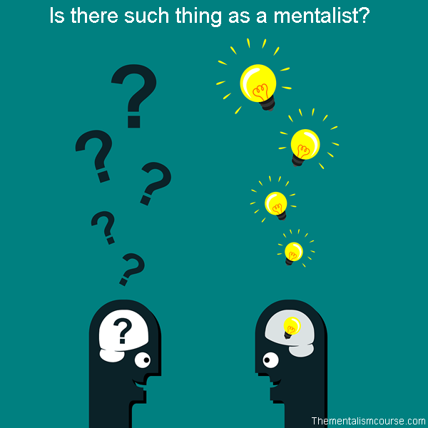 Is there such thing as a mentalist