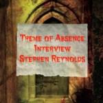Author Interview: Stephen Reynolds