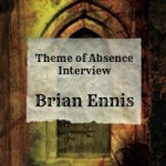 Author Interview: Brian Ennis
