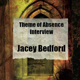 Interview with author Jecey Bedford at Theme of Absence