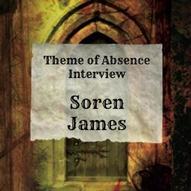 Interview with author Soren James at Theme of Absence