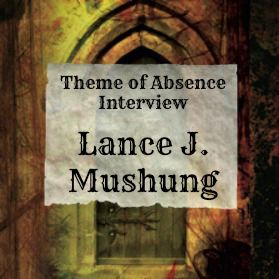 Interview with author Lance J. Mushung