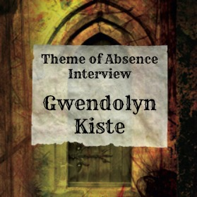 10 Questions with author Gwendolyn Kiste at Theme of Absence
