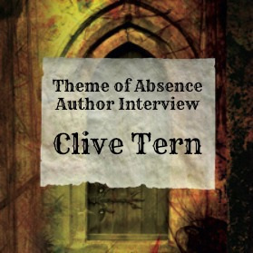 10 Questions with author Clive Tern at Theme of Absence . com.