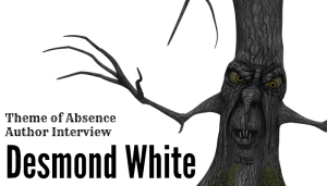 Interview with author Desmond White.