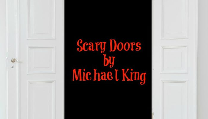 Scary Doors by Michael King