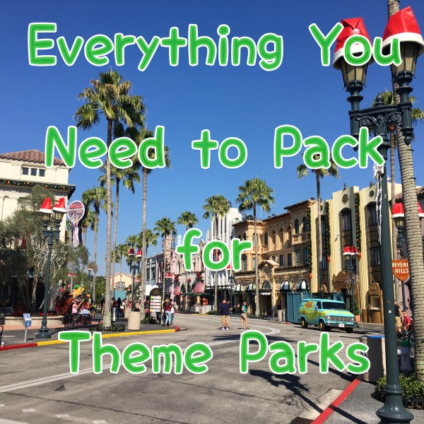 what to pack for theme parks
