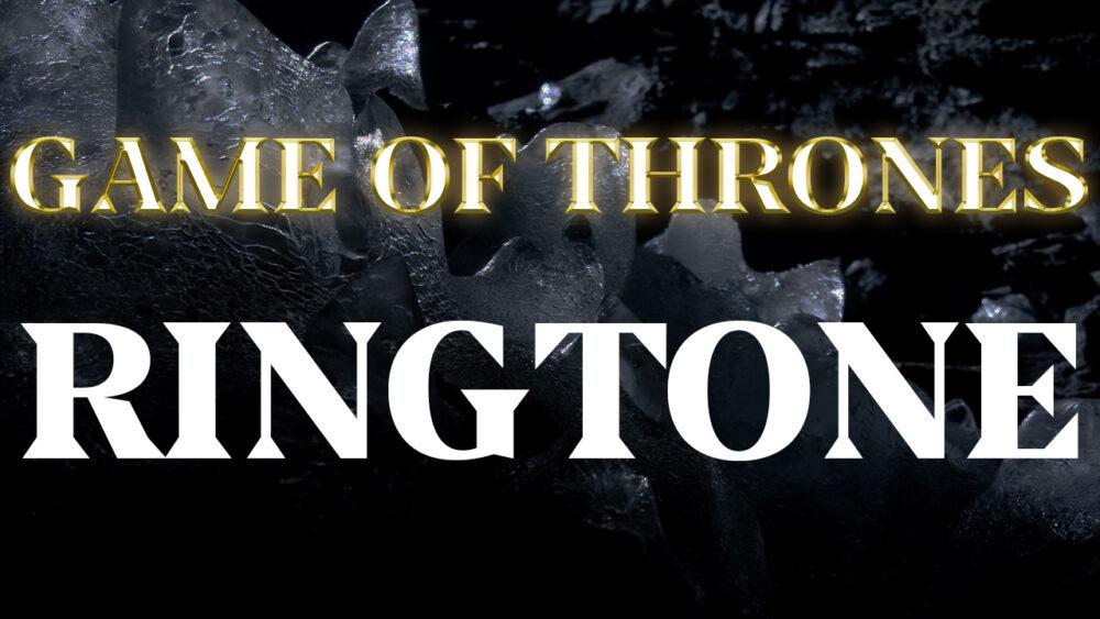Game of thrones remix ringtone free download | peatix.