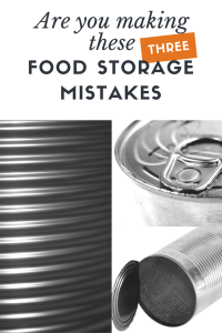 Food storage isn't that simple... Here are the three most common food storage mistakes and how you can solve the problem and not fall into their traps.