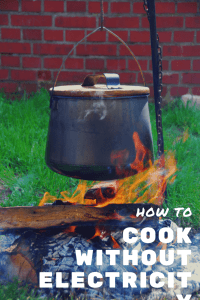 Do you want to learn how to cook without electricity?  Whether it's to save money or to use in an emergency, we've got you covered.  I've made a list of both indoor and outdoor options to get your meals hot and on the table.  | non electricity cooking | how to cook without electricity | emergency cooking |