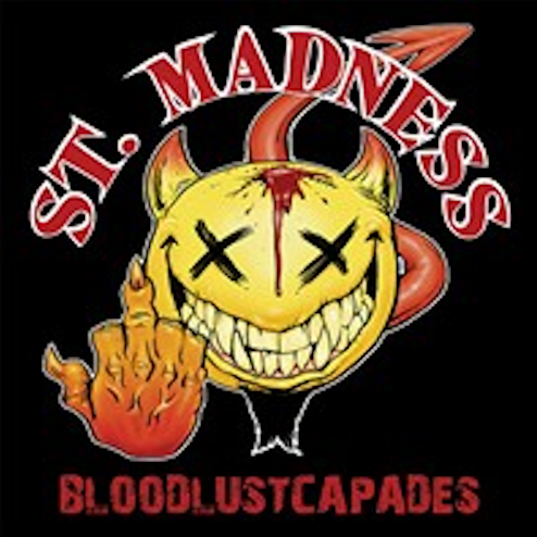 St. Madness - Bloodlustcapades
