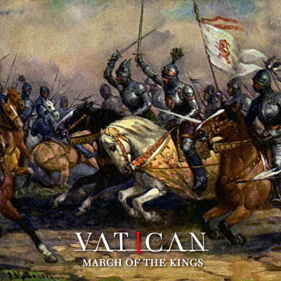 Vatican : 'March Of The Kings' album 2017 Pure Steel Records