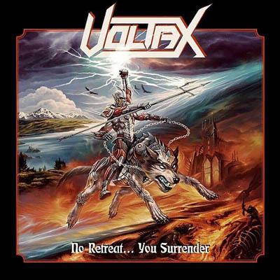 Voltax :'No Retreat.You Surrender' CD April 2017 Iron Shield Records