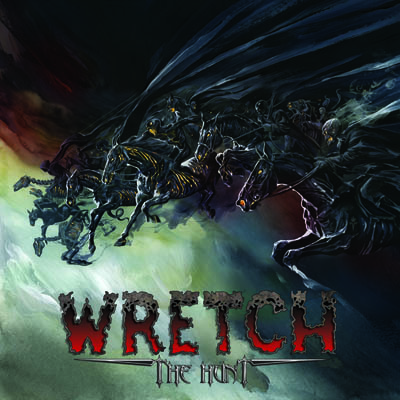 WRETCH : 'The Hunt' CD Pure Steel Records 24th February 2017