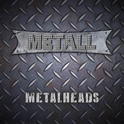 "METALL: ""Metal Heads"" CD April 2017 Iron Shield Records"