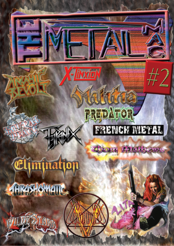 The Metal Mag N°2 - Heavy and Thrash Metal issue magazine 2008-2009The Metal Mag N°2 - Heavy and Thrash Metal issue magazine 2008-2009