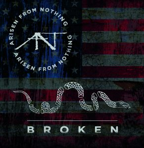 """Arisen From Nothing : """" Broken"""" CD & Digital 29th September 2017 Collective Wave Records."""