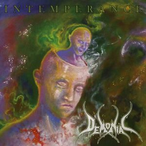 """Demoniac : """"Intemperance"""" CD 15th September 2017 Witches Brew Records."""