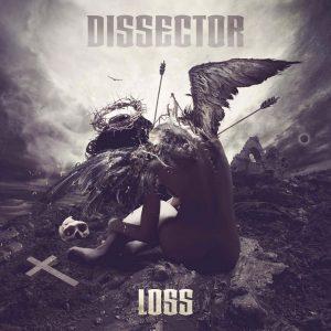 "Dissector : ""Loss"" Digipack CD & Digital  October 2017 Self release."