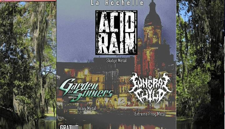 Fête de la musique le 21 juin 2018 à la Rochelle France avec Funeral Child , Garden Of Sinners , Acid Rain