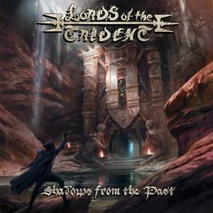 "Lords Of The Trident : ""Shadows From The Past"" CD & Digital 24th August 2018 Self Released."