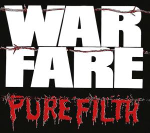 "Warfare : ""Pure Filth"" CD 28th September 2018 Dissonance Productions."