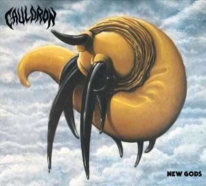 "Cauldron : ""New Gods"" CD & Digital 7th September 2018 Dissonance Productions."