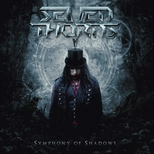 "Seven Thorns : ""Symphony of Shadows "" Digital 14th December 2018 Mighty Music."