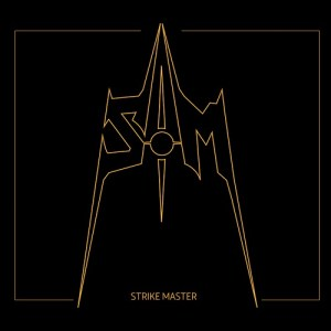 "Strike Master : ""Strike Master"" CD & Digital Self Released."