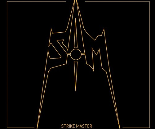 "Strike Master : ""Strike Master"" CD & Digital 2017 Self Released."