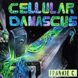 "Frankie Caracci : ""Cellular Damascus"" Digital 13th March 2019 Self Released."