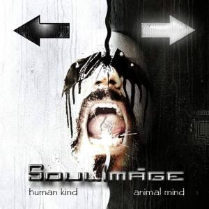 "Soulimage : ""Human Kind - Animal Mind"" CD 31st May 2019 Echozone."