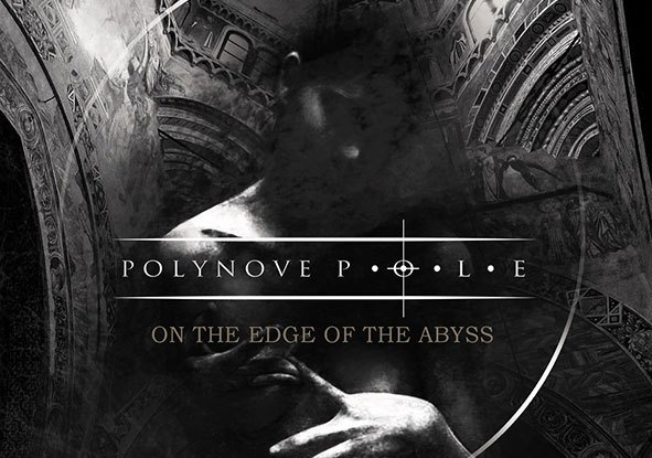 """Polynove-pole : """"On the Edge Of the Abyss"""" Digipack Double CD November 2018 Moon records."""