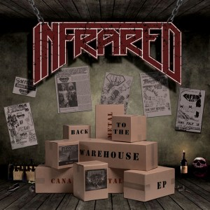 "Infrared : ""Back to the Warehouse"" CD Self Released 2019."
