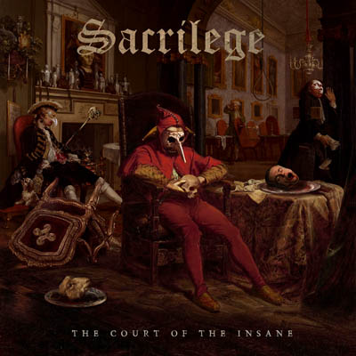 """SacriIege : """"The Court Of The Insane"""" CD 2nd August 2019 Pure Steel Records."""