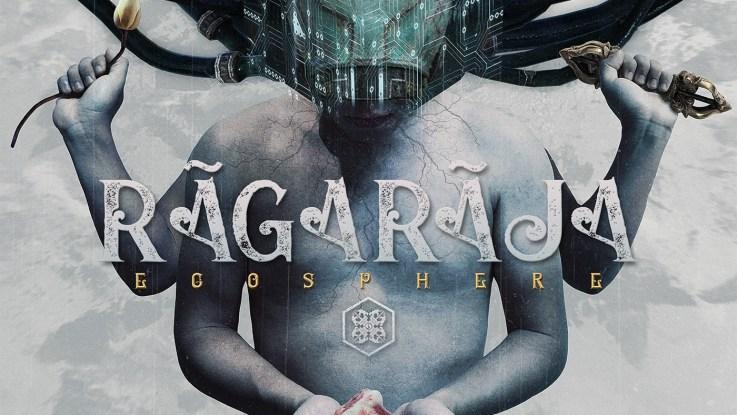 """Ragaraja : """"Egosphere"""" CD Self Released 1st November 2019."""