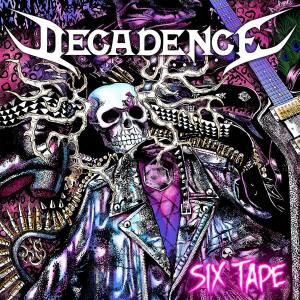 "Decadence : ""Six Tape"" CD 1st November 2019 Heavy Dose."