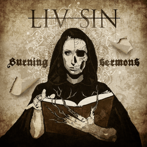 "Liv Sin : ""Burning Sermons"" CD & LP 6th September 2019 Despotz Records."