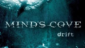 "Mind's Cove : ""Drift"" CD 2018 Revalve Records."