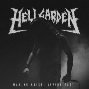 """HellgardeN : """"Making Noise, Living Fast"""" Tape & CD & LP 10th April 2020 Brutal Records."""