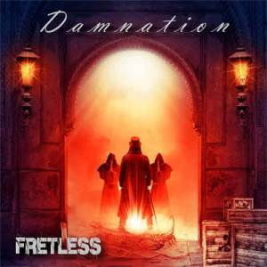 "Fretless : ""Damnation"" CD 16th August 2019 Pure Steel Records."